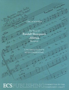The Story of Randall Thompson's Alleluia Revisited